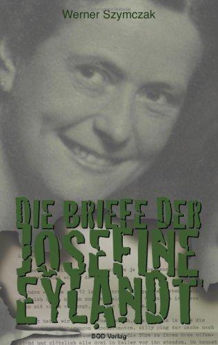 Die Briefe Der Josefine Eylandt 9783837012538