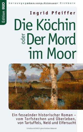 Die Kchin Oder Der Mord Im Moor 9783833468308
