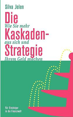 Die Kaskaden-Strategie