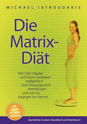 Die Matrix-Diat 9783839170946