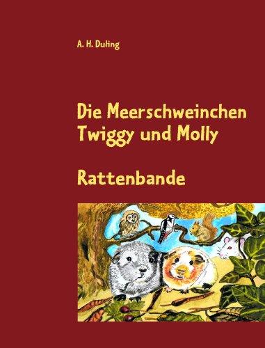 Die Meerschweinchen Twiggy Und Molly 9783837064063