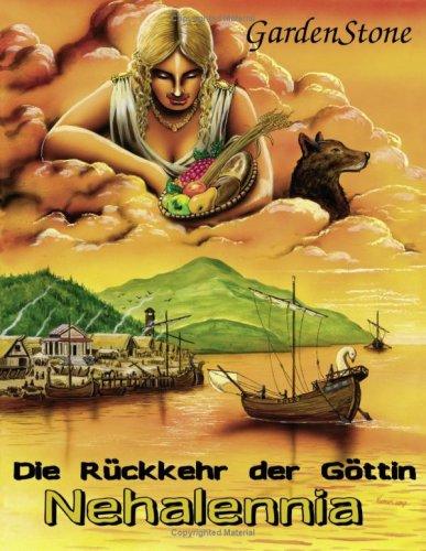 Die R Ckkehr Der G Ttin Nehalennia 9783837045451