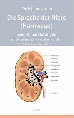 Die Sprache Der Niere (Harnwege) 9783833443572