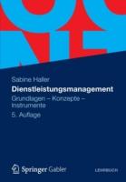 Dienstleistungsmanagement: Grundlagen - Konzepte - Instrumente 9783834934710