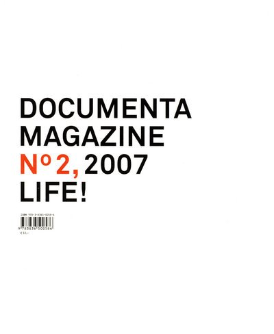 Documenta 12 Magazine No. 2, 2007 Life 9783836500586