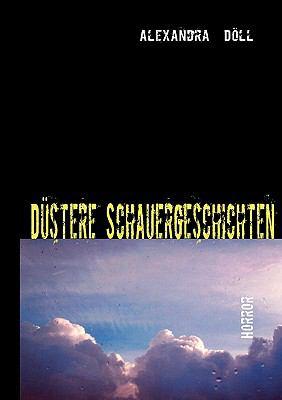Dstere Schauergeschichten 9783839171622