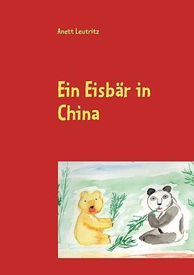 Ein Eisbr in China 9783837078886