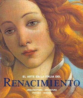el arte en la italia del renacimiento by rolf toman