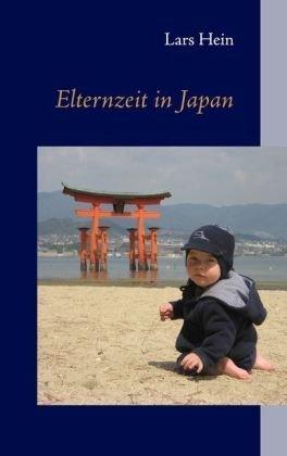 Elternzeit in Japan 9783839156209