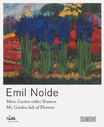Emil Nolde: My Garden Full of Flowers 9783832191894