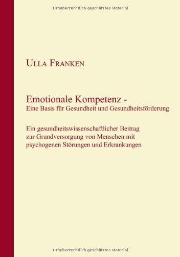 Emotionale Kompetenz - Eine Basis Fr Gesundheit Und Gesundheitsfrderung