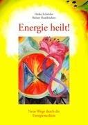 Energie Heilt ! 9783833443688