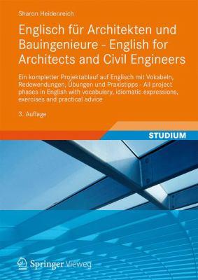 Englisch F R Architekten Und Bauingenieure - English for Architects and Civil Engineers: Ein Kompletter Projektablauf Auf Englisch Mit Vokabeln, Redew 9783834817976