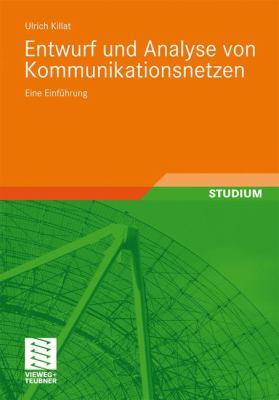 Entwurf Und Analyse Von Kommunikationsnetzen: Eine Einf Hrung 9783834809285