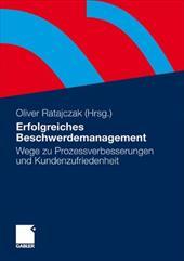 Erfolgreiches Beschwerdemanagement: Wege Zu Prozessverbesserungen Und Kundenzufriedenheit