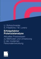 Erfolgsfaktor Potenzialanalyse: Aktuelles Praxiswissen Zu Methoden Und Umsetzung in Der Modernen Personalentwicklung
