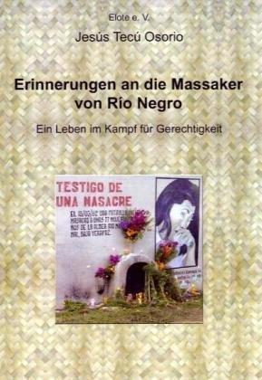 Erinnerungen an Die Massaker Von Rio Negro 9783833464881
