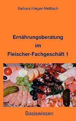Ernhrungsberatung Im Fleischer-Fachgeschft 1 9783833490163