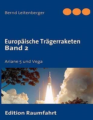 Europaische Tragerraketen Band 2 9783839101650