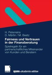 Fairness Und Vertrauen in Der Finanzuber Atung: Spielregeln Fur Ein Partnerschaftliches Miteinander Von Kunden Und Uber Atern (201