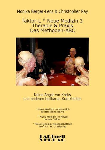 Faktor-L * Neue Medizin 3 * Das Methoden ABC 9783837001815
