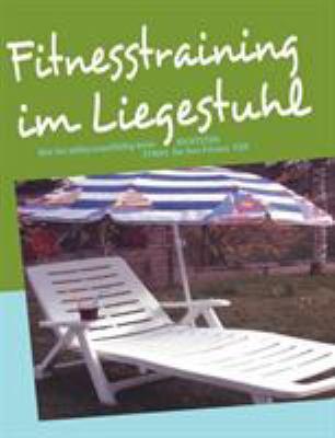 Fitnesstraining Im Liegestuhl 9783833498152