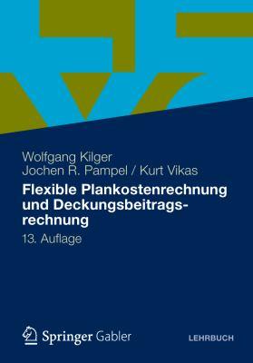 Flexible Plankostenrechnung Und Deckungsbeitragsrechnung 9783834932389