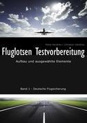 Fluglotsen Testvorbereitung; Band 1 Deutsche Flugsicherung 9783839189580