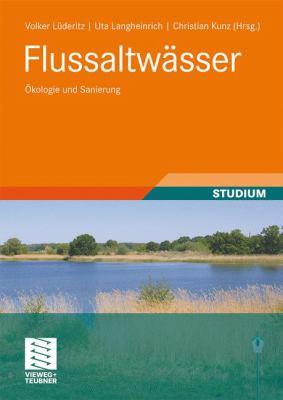 Flussaltw Sser: Kologie Und Sanierung 9783835102248