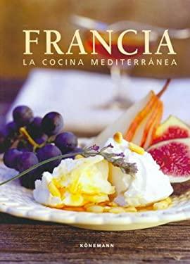 Francia - La Cocina Mediterranea 9783833125393