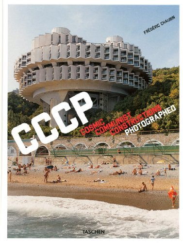 Frederic Chaubin: Cosmic Communist Constructions Photographed 9783836525190