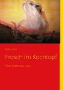 Frosch Im Kochtopf 9783837029048