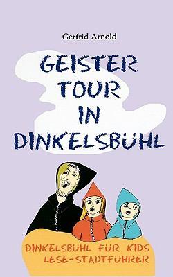 Geistertour in Dinkelsbhl 9783833481949