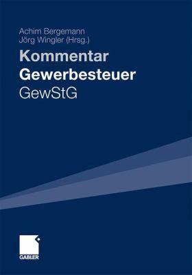 Gewerbesteuer - Gewstg: Kommentar 9783834922960