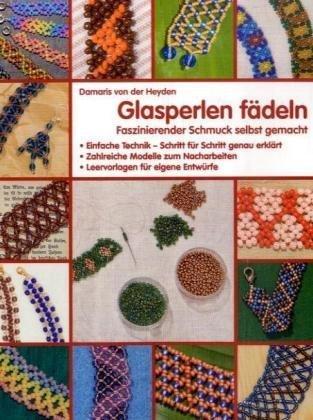 Glasperlen Fdeln 9783837025422