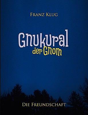 Gnukural, Der Gnom 9783839192986