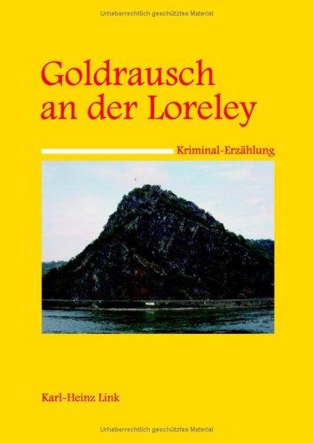 Goldrausch an Der Loreley 9783833465093