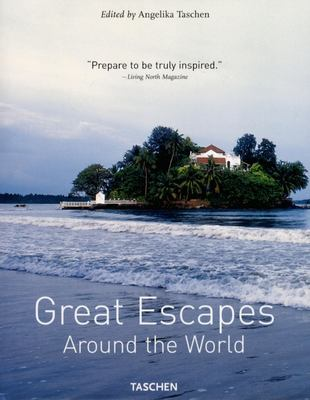 Great Escapes Around the World 9783836501330