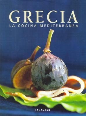 Grecia - La Cocina Mediterranea 9783833126031