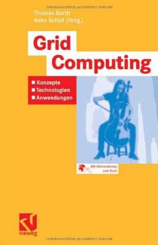 Grid Computing: Konzepte - Technologien - Anwendungen 9783834800336