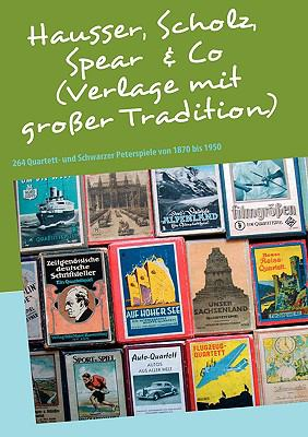 Hausser, Scholz, Spear & Co (Verlage Mit Groer Tradition) 9783837011166