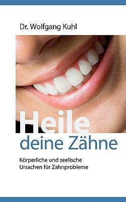 Heile Deine Zhne 9783837039030