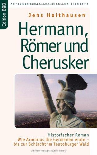 Hermann, Rmer Und Cherusker 9783833468315