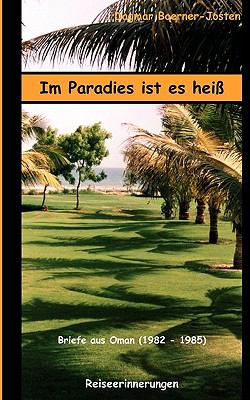 Im Paradies Ist Es Hei 9783833482250