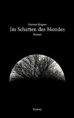 Im Schatten Des Mondes 9783837098235