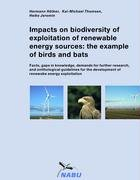 Impacts on Biodiversity of Exploitation of Renewable Energy Sources: The Example of Birds and Bats 9783833452574