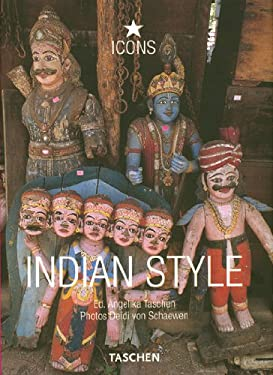 Indian Style: Landscapes, Houses, Interiors, Details 9783836507691