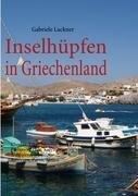 Inselhpfen in Griechenland 9783839147351