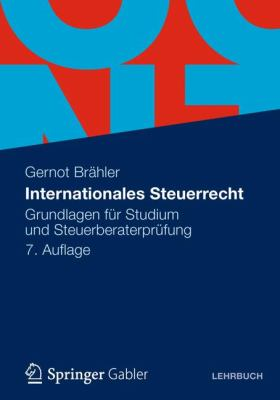 Internationales Steuerrecht: Grundlagen F R Studium Und Steuerberaterpr Fung 9783834935144