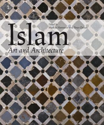 Islam Art and Architecture 9783833161070